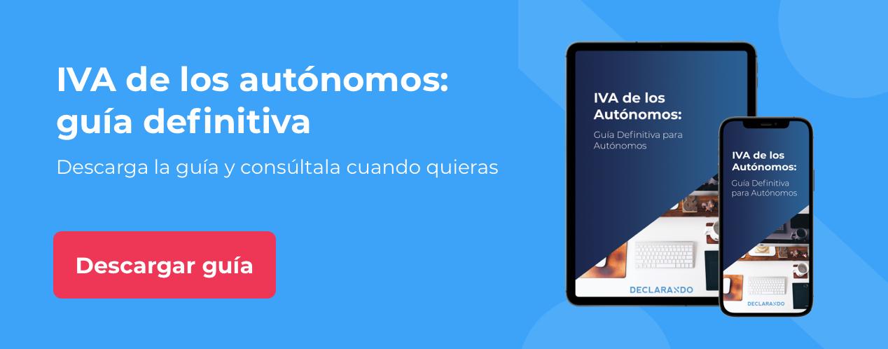 Descarga la guía del IVA para autónomos